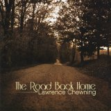 The Road Back Home Lyrics Lawrence Chewning