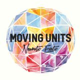 Neurotic Exotic Lyrics Moving Units