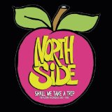 Shall We Take a Trip Lyrics Northside