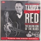 Dynamite! The Unsung King Of The Blues Lyrics Tampa Red