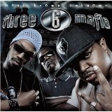 Most Known Unknowns Lyrics Three 6 Mafia