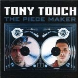 The Piece Maker Lyrics Tony Touch