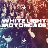 Miscellaneous Lyrics White Light Motorcade