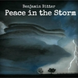 Peace in the Storm Lyrics Benjamin Bitter