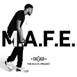 The M.A.F.E. Project Lyrics BJ the Chicago Kid