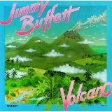 Volcano Lyrics Buffett Jimmy