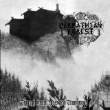 Through Chasm, Caves And Titan Woods Lyrics Carpathian Forest