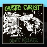 Caustic Christ Lyrics Caustic Christ
