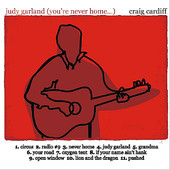Judy Garland! (You're Never Home...) Lyrics Craig Cardiff