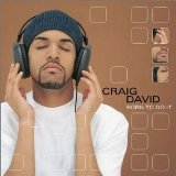 Born To Do It Lyrics Craig David