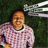 La Rivincita Dei Buoni Lyrics Ghemon Scienz