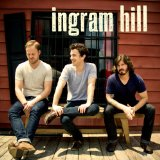Ingram Hill Lyrics Ingram Hill