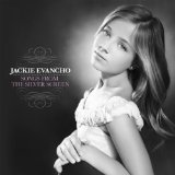 Songs From The Silver Screen Lyrics Jackie Evancho