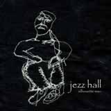 Silhouette Man Lyrics Jezz Hall