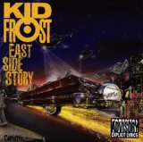 east side story Lyrics Kid Frost