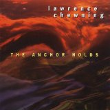 The Anchor Holds Lyrics Lawrence Chewning