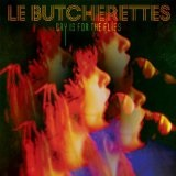 Cry Is for the Flies (2014) Lyrics Le Butcherettes