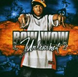 Unleashed Lyrics Lil Bow Wow