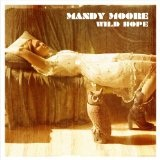 Wild Hope Lyrics Mandy Moore