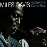 Kind Of Blue Lyrics Miles Davis