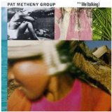 Still Life (Talking) Lyrics Pat Metheny