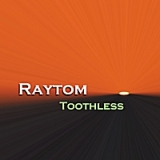 Toothless Lyrics Raytom