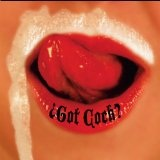 Got Cock? Lyrics Revolting Cocks