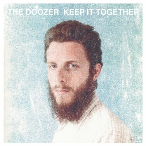 Keep It Together Lyrics The Doozer