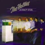 A Crazy Steal Lyrics The Hollies