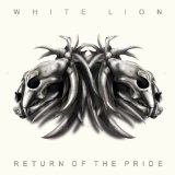 Return Of The Pride Lyrics White Lion