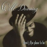 Love's The Place To Be Lyrics Will Downing