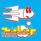 Jalopy Go Far Lyrics Zolof the Rock & Roll Destroyer