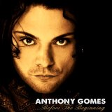 ...Before the Beginning Lyrics Anthony Gomes