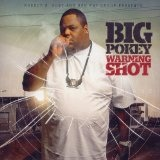 Warning Shot Lyrics Big Pokey