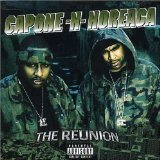 The Reunion Lyrics Capone-N-Noreaga