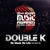 2012 MAMA ′No Music No Life′ Lyrics Double K