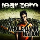 Whole Damn Nation Lyrics Fear Zero