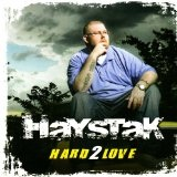 Hard 2 Love Lyrics Haystak
