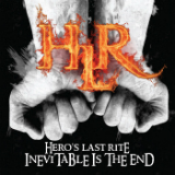 Inevitable is the End Lyrics Hero's Last Rite