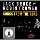 Songs from the Road Lyrics Jack Bruce & Robin Trower