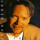 Faces Lyrics John Berry