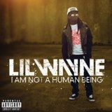 Right Above It (Single) Lyrics Lil Wayne