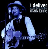 I Deliver Lyrics Mark Brine