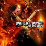 The Metalworker Lyrics Metal Mike Chlasciak