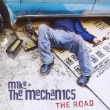 The Road Lyrics Mike & The Mechanics