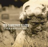Even Angels Fall Lyrics Mo Robson Band