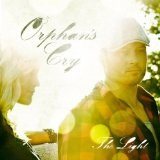 The Light Lyrics Orphans Cry