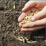 Seeds of Grace Lyrics Sam Peeples