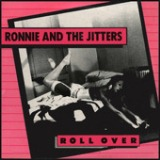 Roll Over Lyrics The Jitters