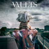 Vultures (EP) Lyrics Vaults